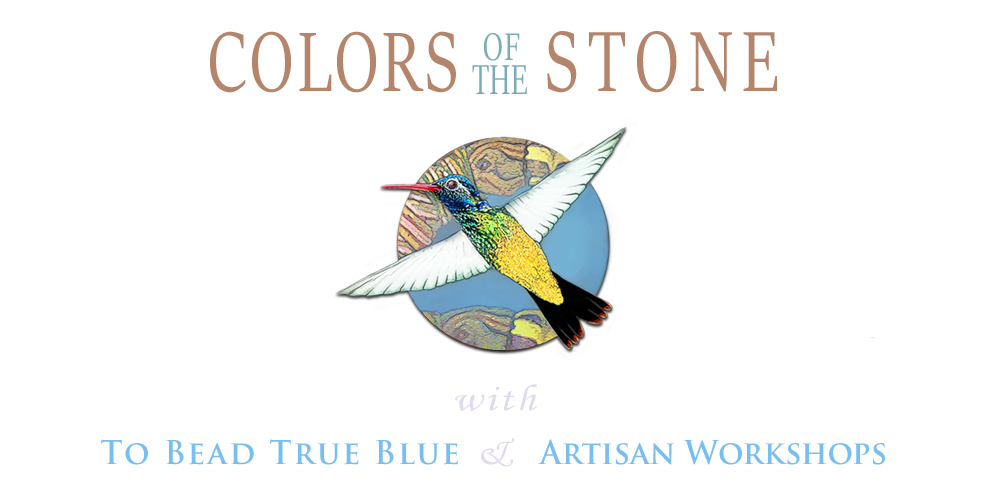 Colors Of The Stone with To Bead True Blue & Tucson Bead and Design Show